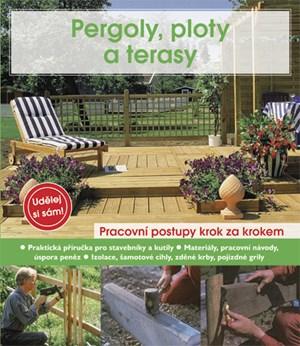 Pergoly, ploty a terasy | Anton Hinkofer, Helga Voit