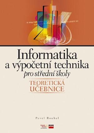 Informatika a výpočetní technika pro střední školy |