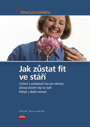 JAK ZŮSTAT FIT VE STÁŘÍ  KZ0031