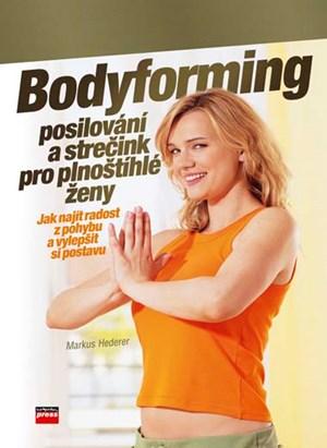 Bodyforming, posilování a strečink pro plnoštíhlé ženy