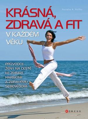 Krásná, zdravá a fit v každém věku