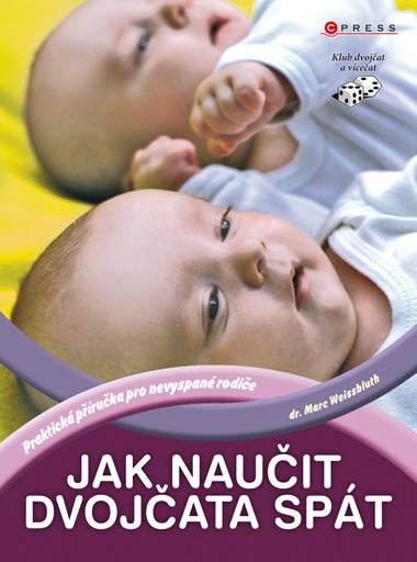 Jak naučit dvojčata spát | Marc Weissbluth