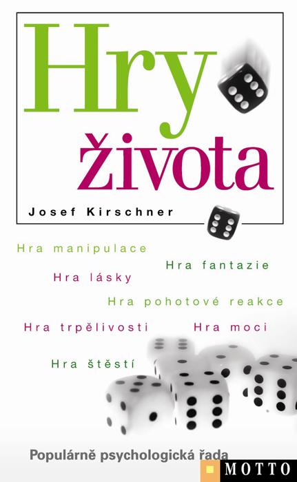 Hry života | Josef Kirschner