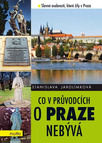 Co v průvodcích o Praze nebývá