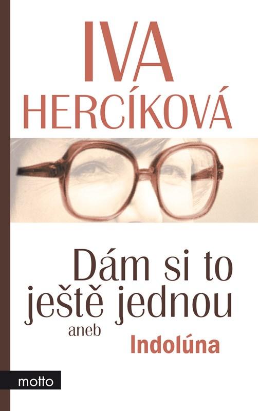 Dám si to ještě jednou | Iva Hercíková