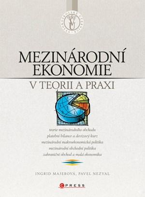 Mezinárodní ekonomie v teorii a praxi | Ingrid Majerová