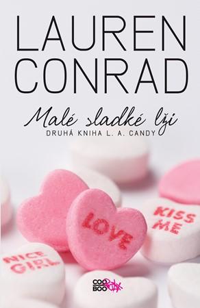 L. A. Candy (2) Malé sladké lži   Lauren Conrad, Hana Crausaz-Veselá
