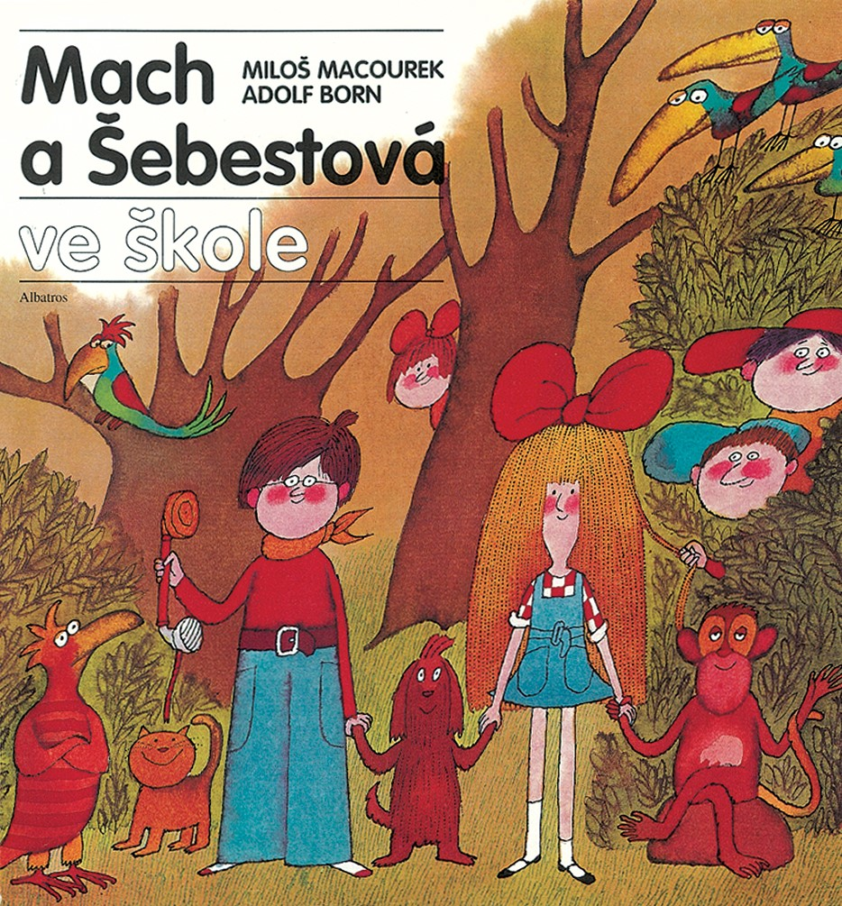 Mach a Šebestová ve škole | Adolf Born, Miloš Macourek