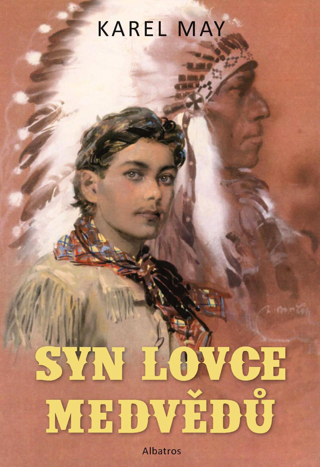 SYN LOVCE MEDVĚDŮ