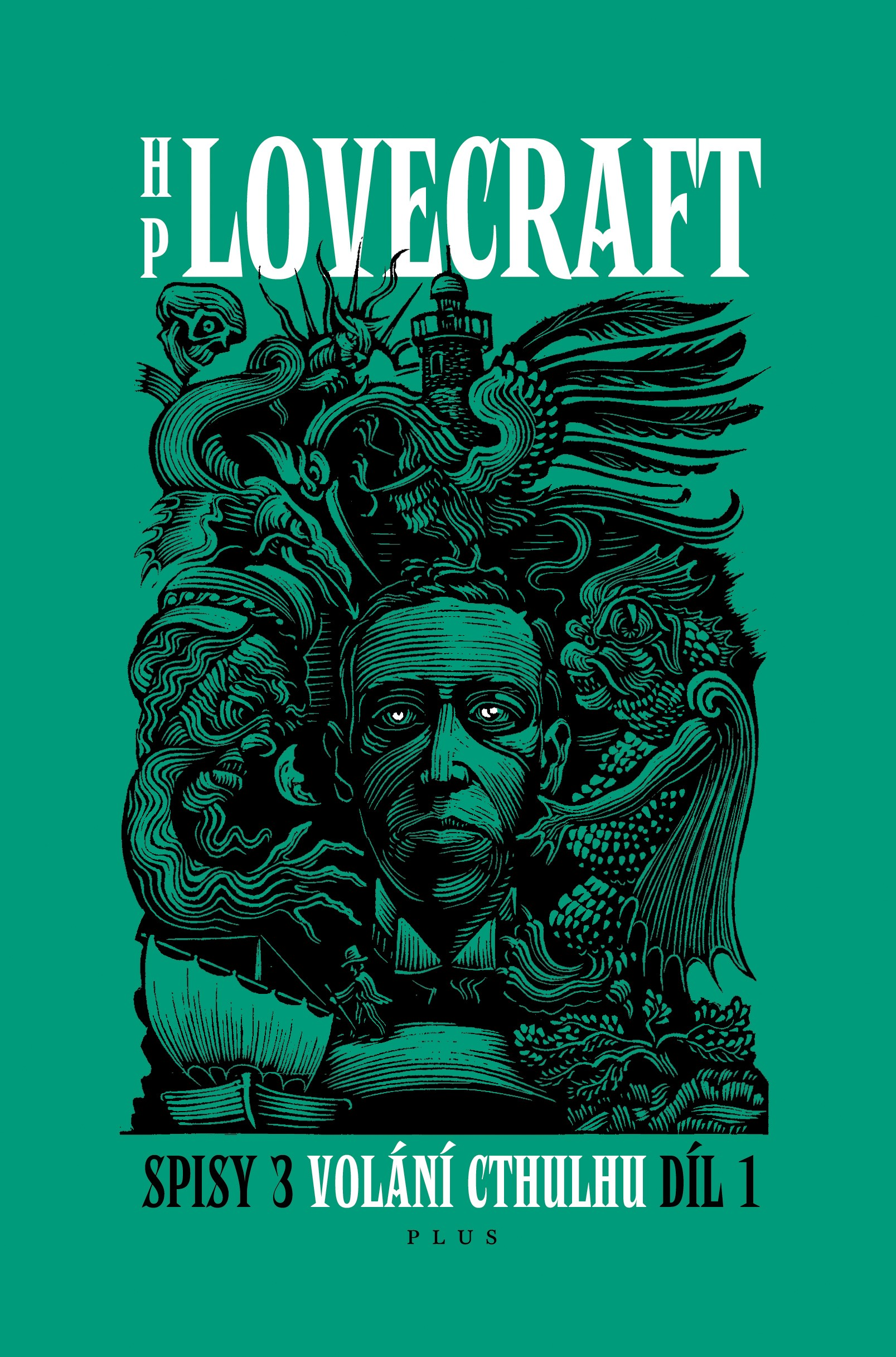 Volání Cthulhu - Spisy 3/I | Howard P. Lovecraft