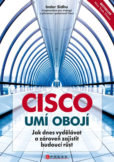 Cisco umí obojí | Inder Sidhu