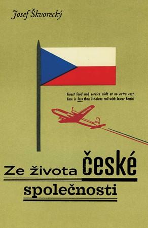 Josef Škvorecký – Ze života české společnosti