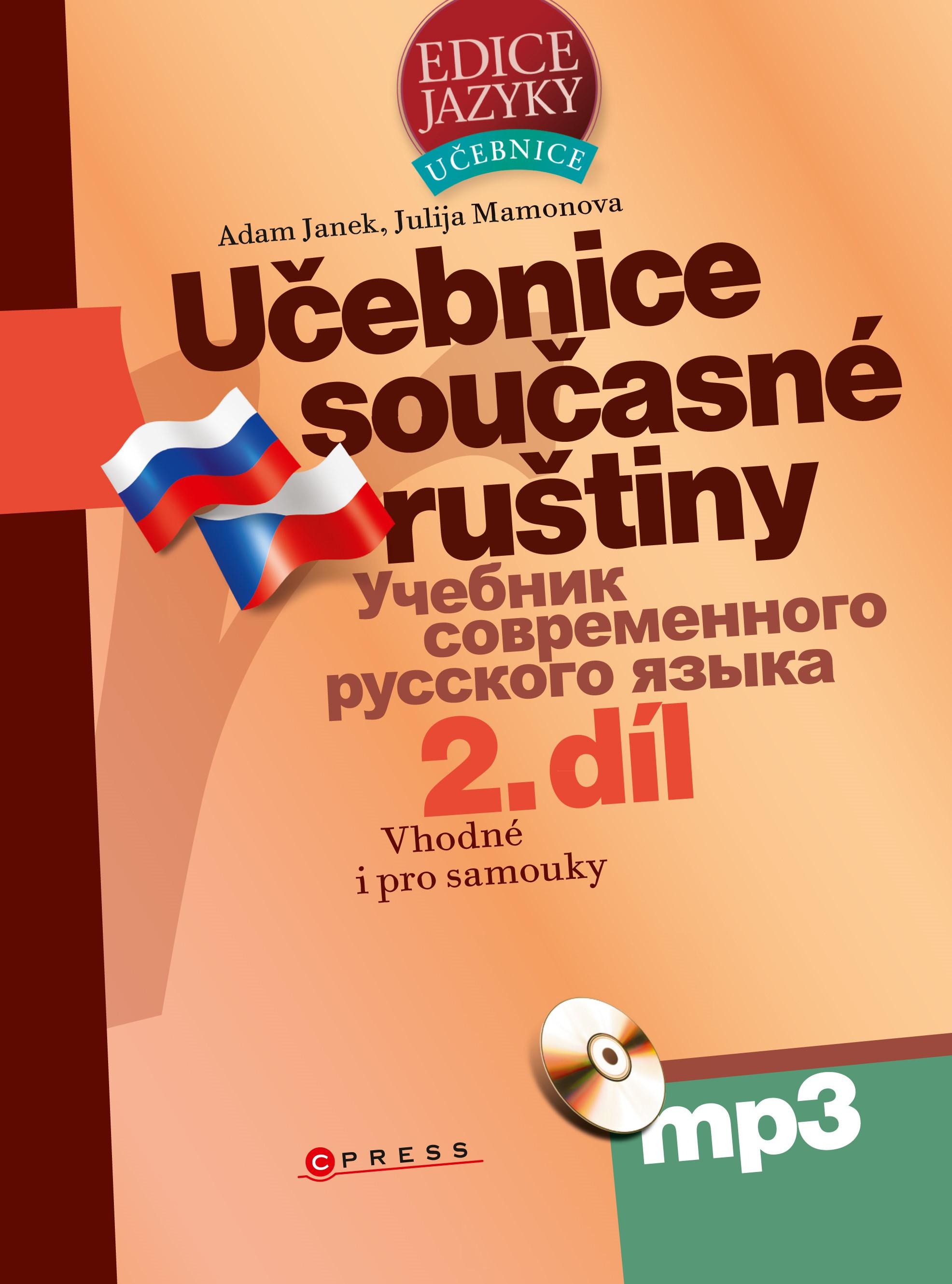 Učebnice současné ruštiny, 2. díl + mp3 | Yulia Mamonova, Adam Janek