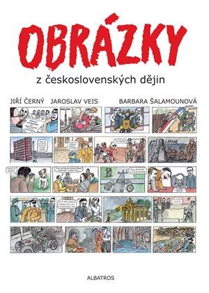 Jiří Černý, Jaroslav Veis – Obrázky z československých dějin