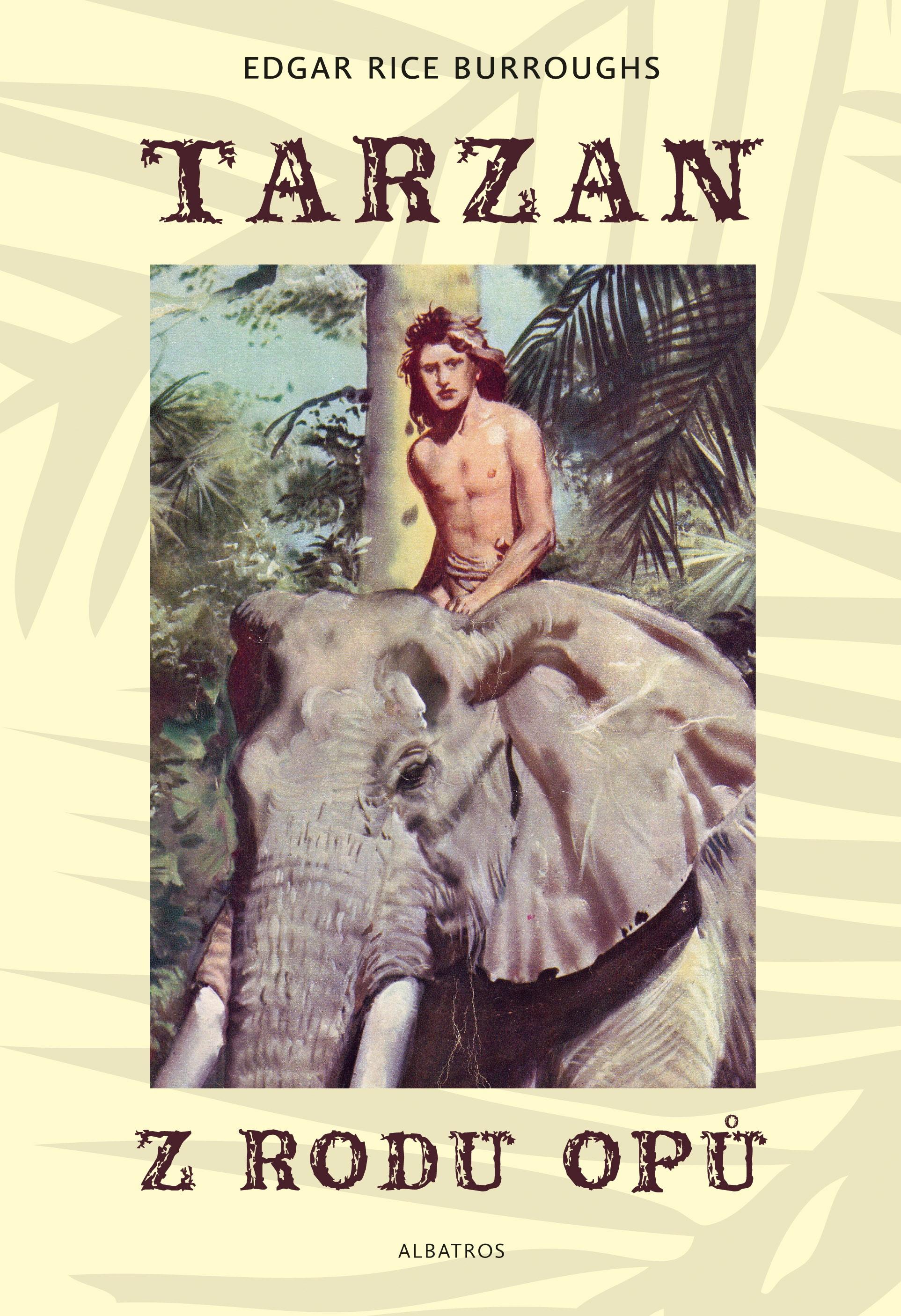 Tarzan z rodu Opů (1) | Edgar Rice Burroughs, Zdeněk Burian