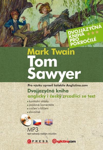 Dobrodružství Toma Sawyera | Mark Twain