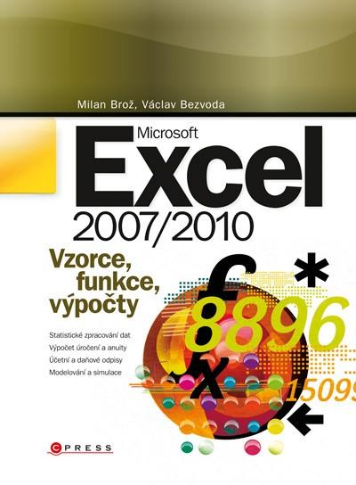 Microsoft Excel 2007/2010 | Václav Bezvoda, Milan Brož
