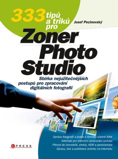 333 tipů a triků pro Zoner Photo Studio | Josef Pecinovský