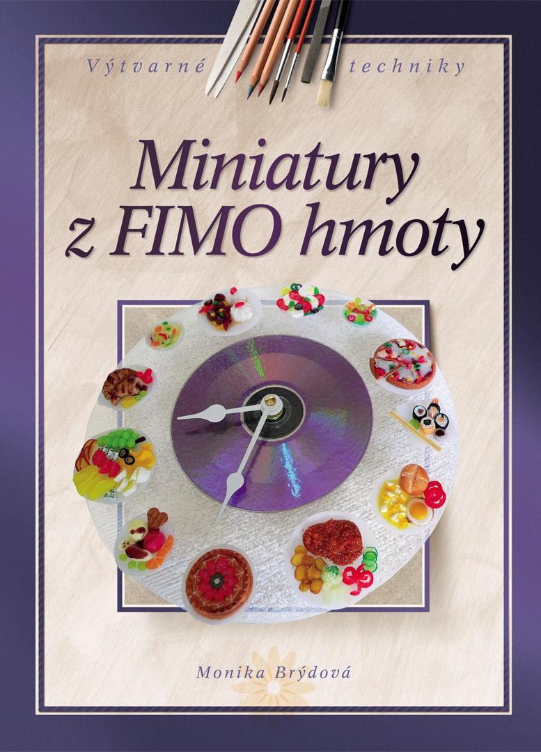 Miniatury z FIMO hmoty | Monika Brýdová