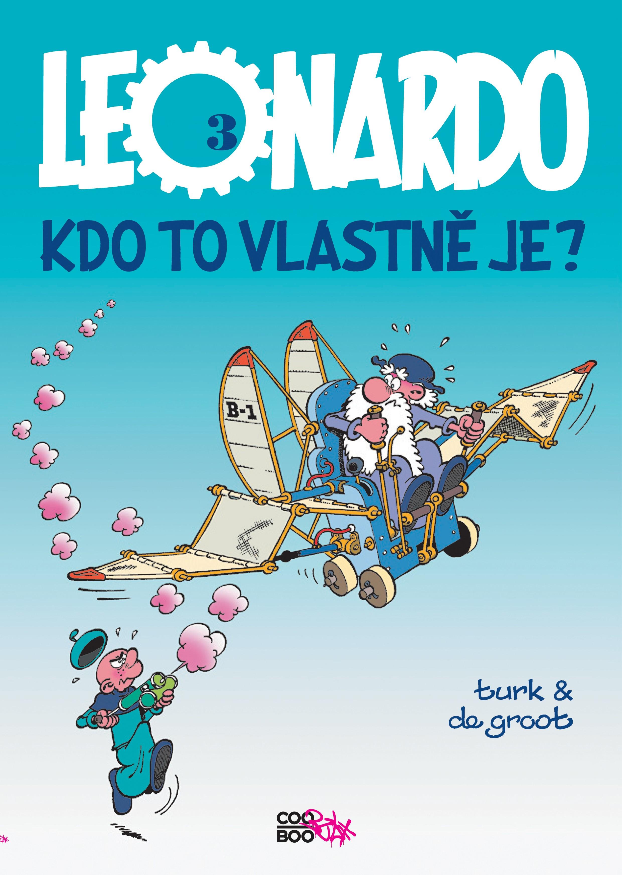 Leonardo 3 - Kdo to vlastně je? | Bob de Groot, Turk