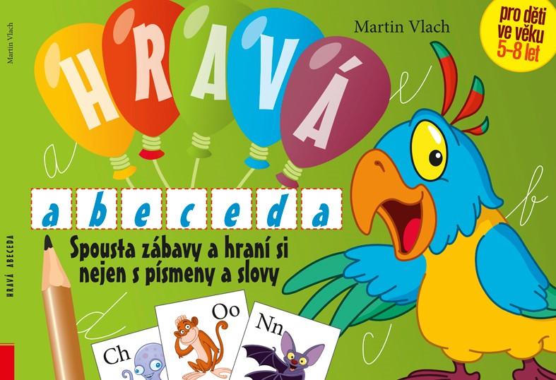 Hravá abeceda | Martin Vlach