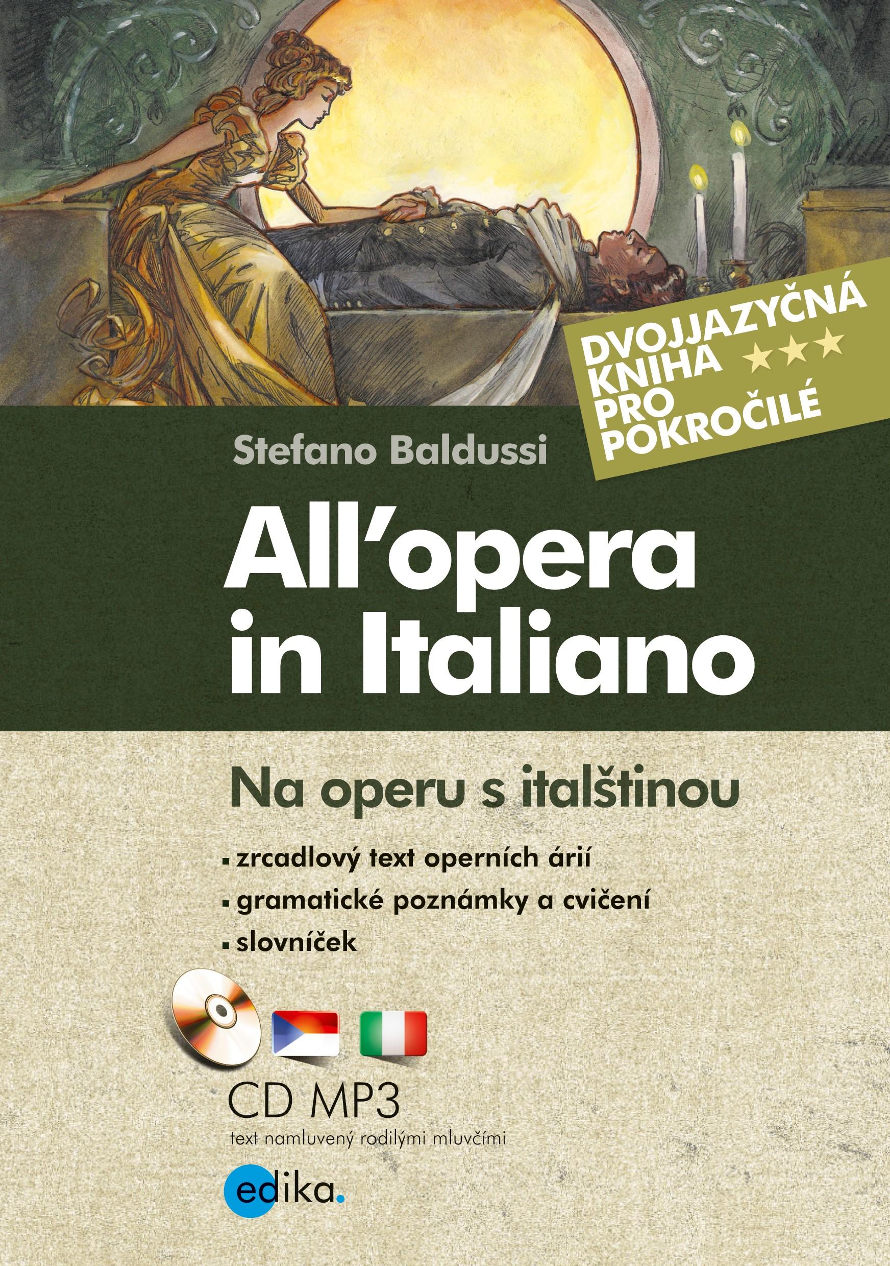 Na operu s italštinou. All'opera in Italiano | Stefano Baldussi
