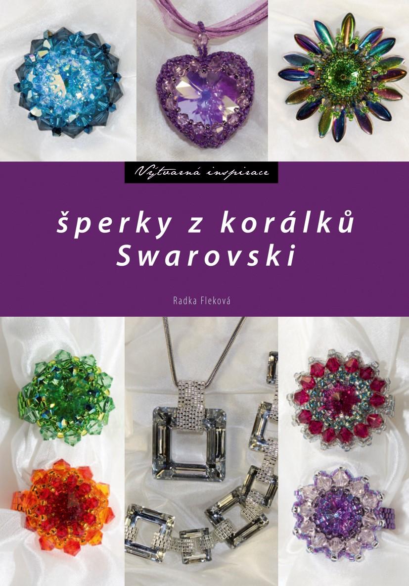 Šperky z korálků Swarovski | Radka Fleková