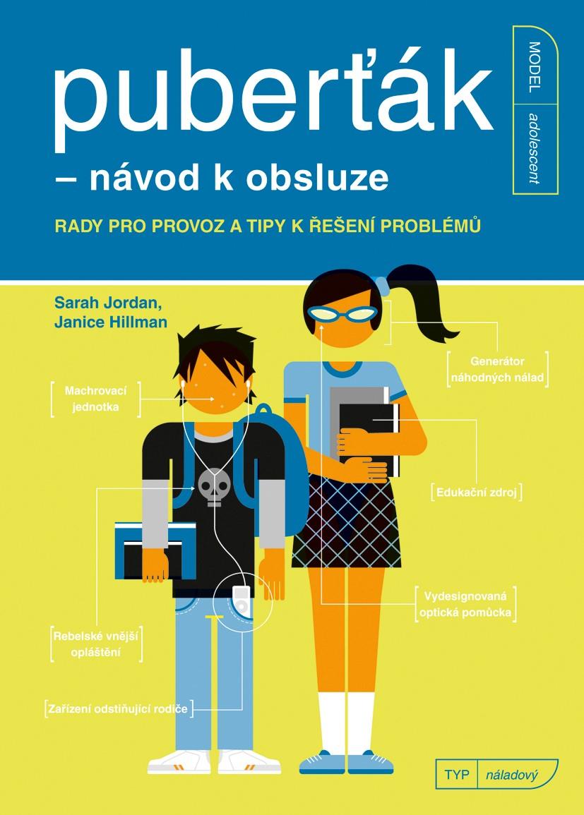 Puberťák - návod k obsluze | Janice Hillman, Sarah Jordan