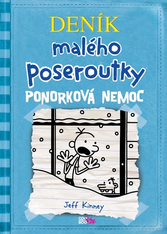 DENÍK MALÉHO POSEROUTKY 6.PONORKOVÁ NEMOC