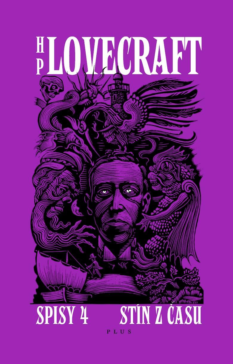 Stín z času. Příběhy a střípky z let 1931-1937, Spisy 4 | Howard P. Lovecraft